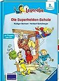 Leserabe - 2. Lesestufe: Die Superhelden-Schule