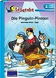 Die Pinguin Piraten - Leserabe 2. Klasse - Erstlesebuch für Kinder ab 7 Jahren: 2. Lesestufe (Leserabe - 2. Lesestufe)