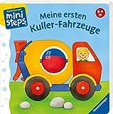 Meine ersten Kuller-Fahrzeuge: Ab 6 Monaten (ministeps Bücher)