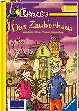 Das Zauberhaus - Leserabe 3. Klasse - Erstlesebuch für Kinder ab 8 Jahren (Leserabe - 3. Lesestufe)