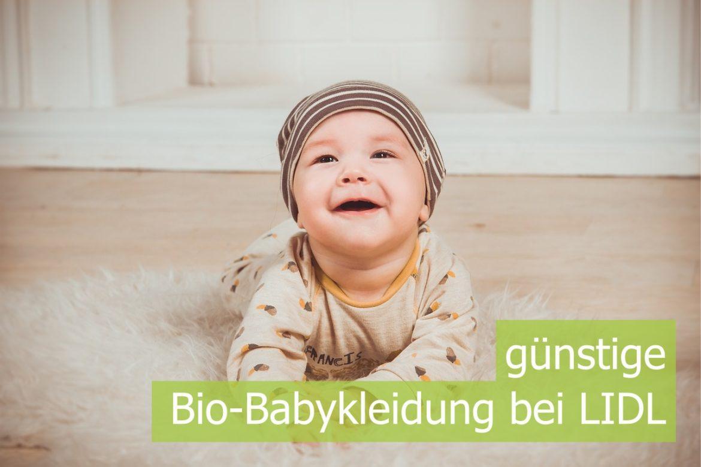 best website 37b62 4e25d Babykleidung bei LIDL im Test - Bio und günstig - nestbau.net